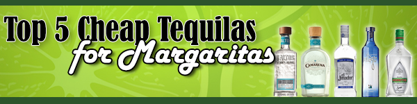 top-5-best-cheap-tequilas-for-margaritas2